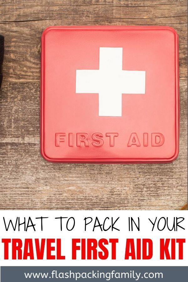 Travel First Aid Kit What Should You Take In Yours Mini First Aid Kit Traveling By Yourself First Aid Kit