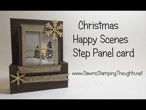 Christmas Step Panel card video (Dawns stamping thoughts Stampin'Up! Demonstrator Stamping Videos Stamp Workshop Classes Scissor Charms Paper Crafts)