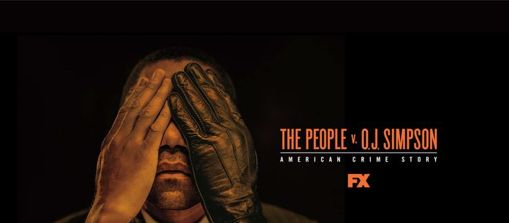 American Crime Story, The people vs O.J Simpsons