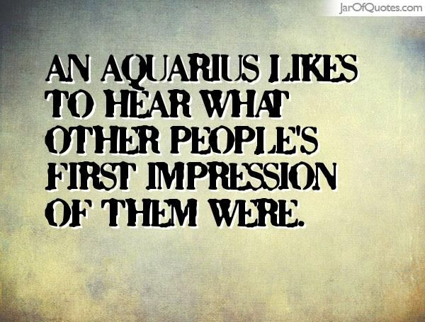 100+ When An Aquarius Quotes - Jar of Quotes
