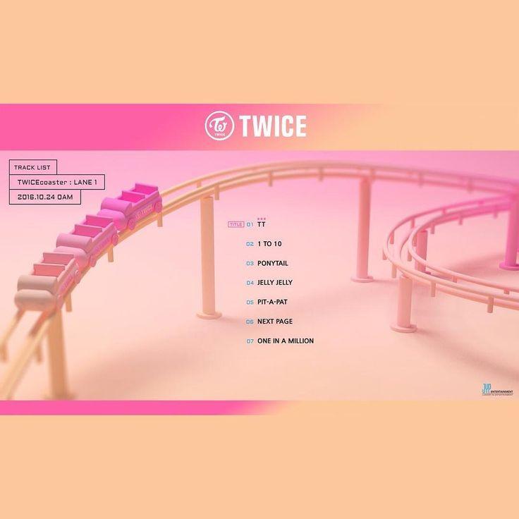 TWICE 3rd Mini Album TWICEcoaster LANE : 1 Time Table TRACK LIST [2016.10.24 0AM] #TWICE #TimeTable #TT #TWICEcoaster #트와이스 #티티  #JYP #JYPEnt #JYPNation #Jihyo #Sana #Tzuyu #Mina #Momo #Nayeon #Chaeyoung #Jungyeon #Dahyun #ImNaYeon ##HiraiMoMo #MinatozakiSana #MyouiMina #ZhouTzuyu #l4lkpop #SNSD #EXO #APINK #BlackPink #RedVelvet #GFriend