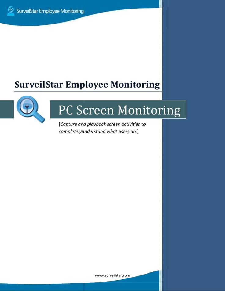 Real-Time Computer Screen Monitoring | View Real-time Screen Snapshot by SurveilStar Inc. via slideshare