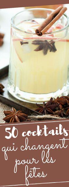 Découvrez les 50 recettes qui changent pour vos cocktails de fêtes