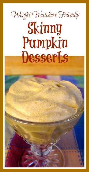 Skinny Healthy Pumpkin Dessert Recipes - Roundup of Skinny Healthy Pumpkin Desserts with PointsPlus #weightwatchers #desserts #pumpkin
