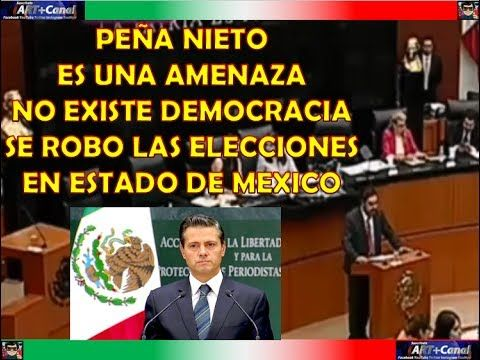 PEÑA NIETO es un peligro para Mexico se robo las elecciones NO EXISTE LA...