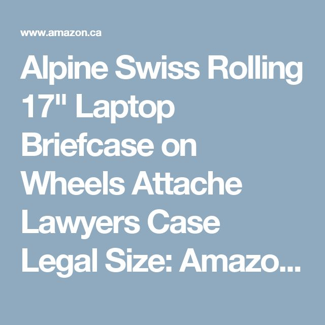 """Alpine Swiss Rolling 17"""" Laptop Briefcase on Wheels Attache Lawyers Case Legal Size: Amazon.ca: Luggage & Bags"""