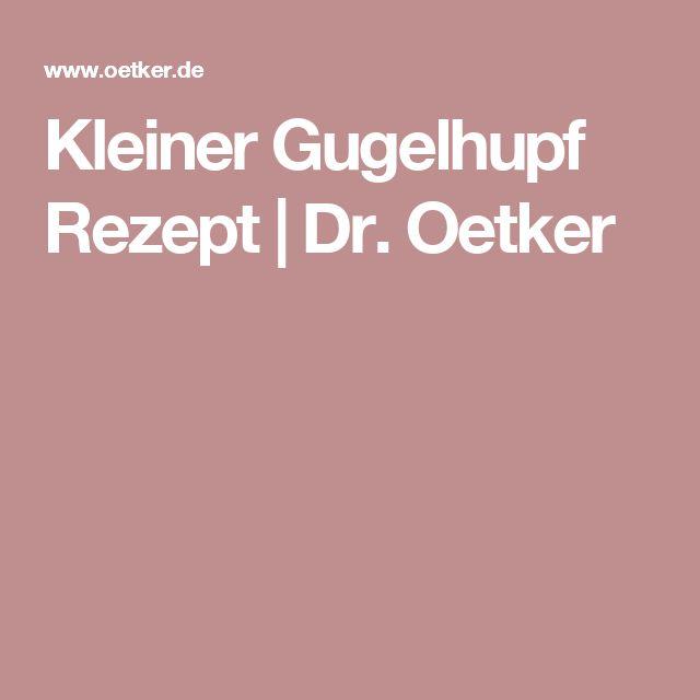 Kleiner Gugelhupf Rezept | Dr. Oetker