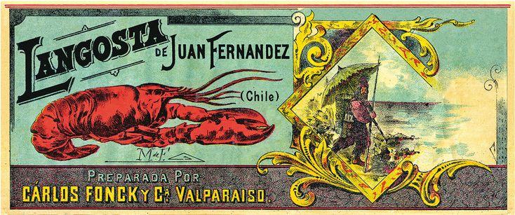 """Etiqueta de langosta en conserva producida por Carlos Fonck en la ciudad de Valparaíso. En el atrevido dibujo, litografiado a varias tintas, se puede observar al señor Robinson Crusoe premunido de un paragua y a una enjundiosa y rojiza langosta lista para  ser saboreada. En este caso, y tratándose de un producto elaborado en 1896, parece cumplirse aquella vieja máxima que dice """"si es chileno, es bueno"""" ."""