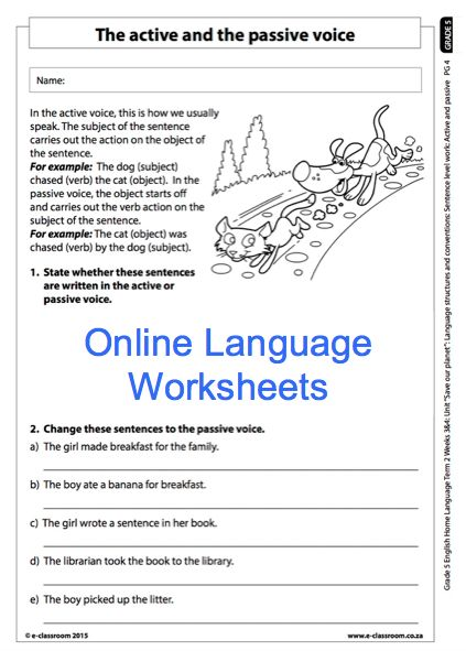 Grade 5 Online English Language Worksheet. Active and Passive Voice. For more worksheets visit www.e-classroom.co.za!