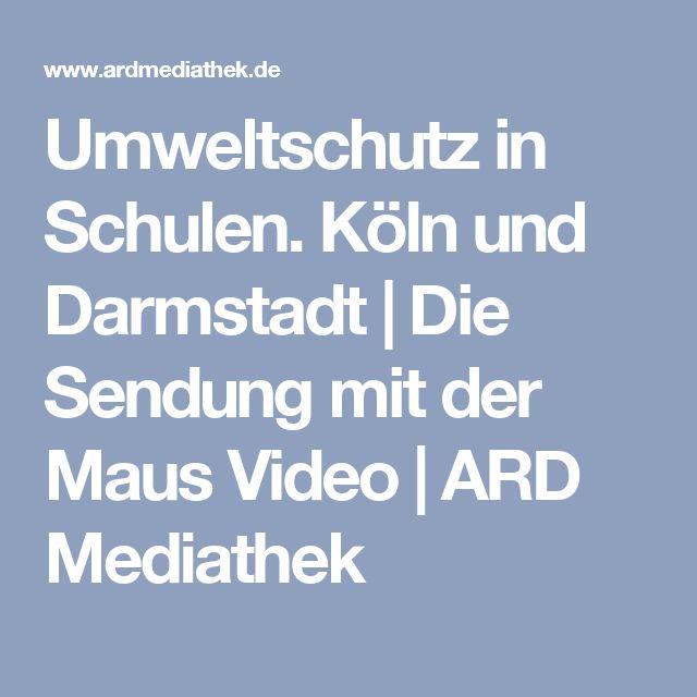 Umweltschutz in Schulen. Köln und Darmstadt | Die Sendung mit der Maus Video | ARD Mediathek