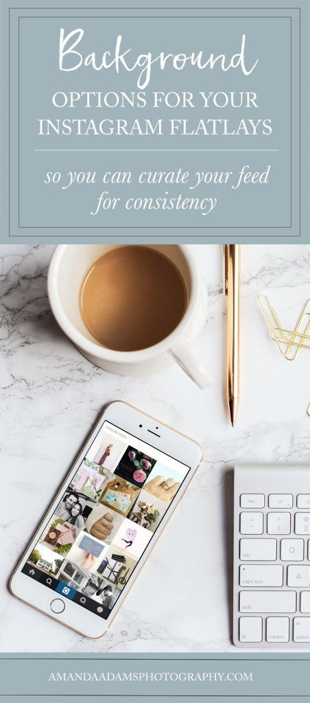 Instagram hacks for background flatlay photography | learn how to curate your feed | Amanda Adams Photography