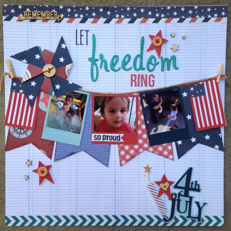 Let Freedom Ring - Scrapbook.com - Sea to Shining Sea