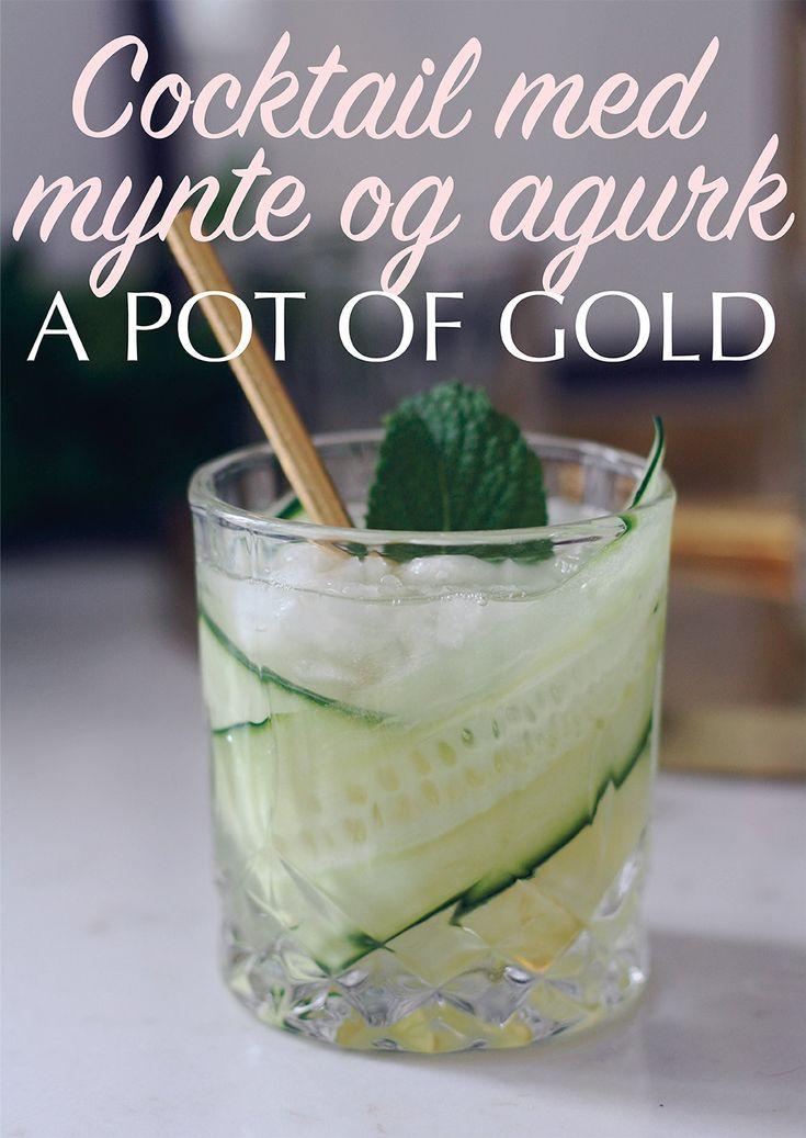 Cocktail med mynte og agurk - A pot of gold - tryk på billedet for at gå til gratis opskrift