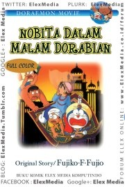 Dengan sepatu ajaib milik Doraemon, Nobita dkk bisa bertualang ke dalam buku cerita. Namun, saat kembali ke dunia nyata, ternyata Shizuka masih tertinggal di dalam buku!     Nobita dkk pun segera pergi mencari Shizuka ke dalam kisah Arabian Night. Bahaya apa yang akan mereka hadapi kali ini!?    DORAEMON MOVIE: Nobita dalam Malam Dorabian ; Harga: Rp. 48.000 Terbit: 21-Nov-12