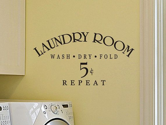 Laundry Room Wall Quote Decal Laundry Room Wash By Vgwalldecals 9 50