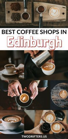 Craving coffee in Edinburgh? These Scotland coffee shops will keep you caffeinated---plus there's WiFi! #Scotland #Travel