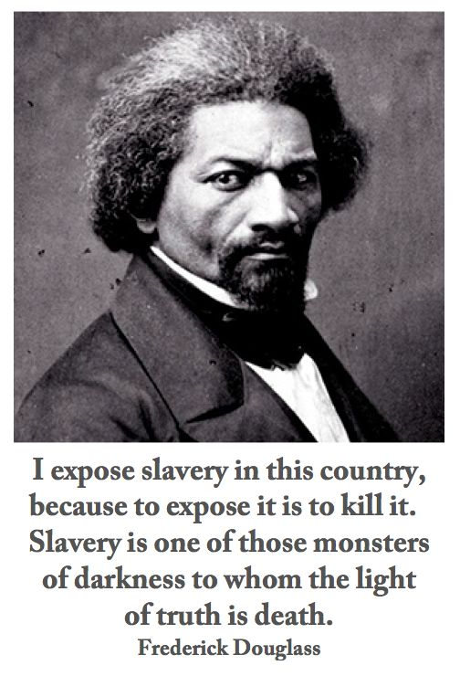 the evils of slavery as viewed by frederick douglass 1 discussion questions on frederick douglass frederick douglass was an abolitionist and former slave he wrote a personal narrative in which he described the brutality of slavery and how it turned good people into evil beings.