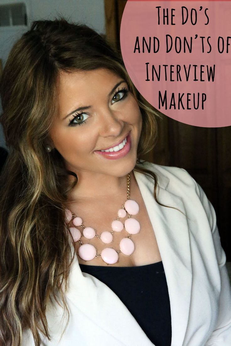 The do's and don'ts for interview makeup - very important to know! - far too much makeup