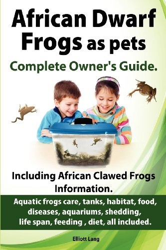 African Dwarf Frogs as pets. Care, tanks, habitat, « Library User Group
