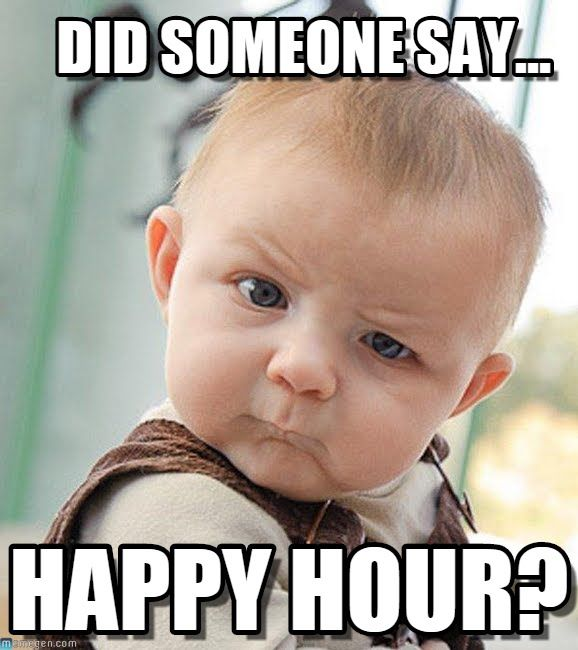 Funny Memes For Happy Hour : You ve caught our attention with double happyhour pm