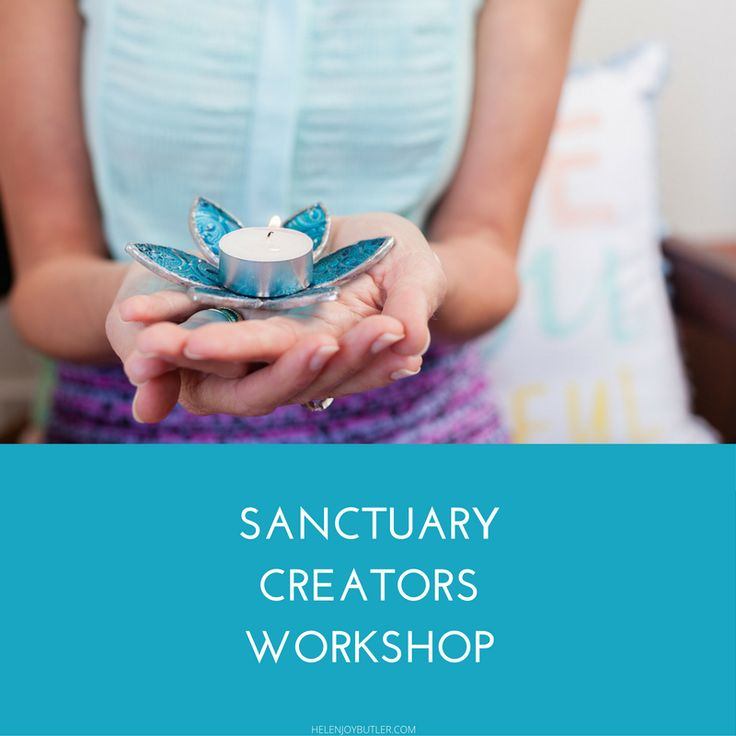 The Sanctuary Creators Workshop has been designed to guide you through a process to discover what sanctuary means to you – and to help you bring it into all areas of your life.  As a workshop group we will support, nurture and encourage each other to discover the unique aspects of sanctuary that, if brought into your home, will truly allow you to live your purpose.