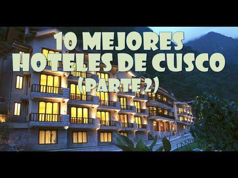 CUSCO PERÚ MEJORES HOTELES | Tierra Viva Machu Picchu, Sonesta, El Mercado Tunqui, SUMAQ, Sol y Luna - YouTube