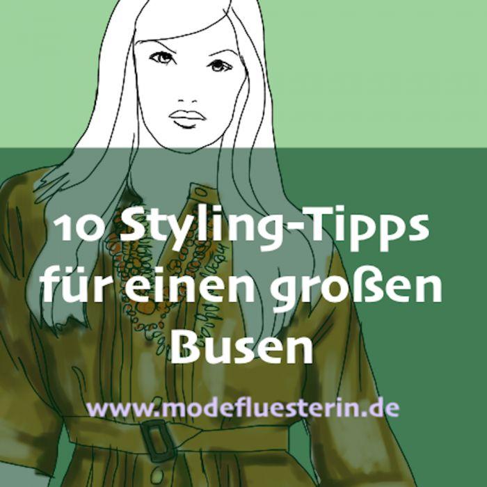 Großer Busen: 10 Styling-Tipps für eine große Oberweite - Modeflüsterin