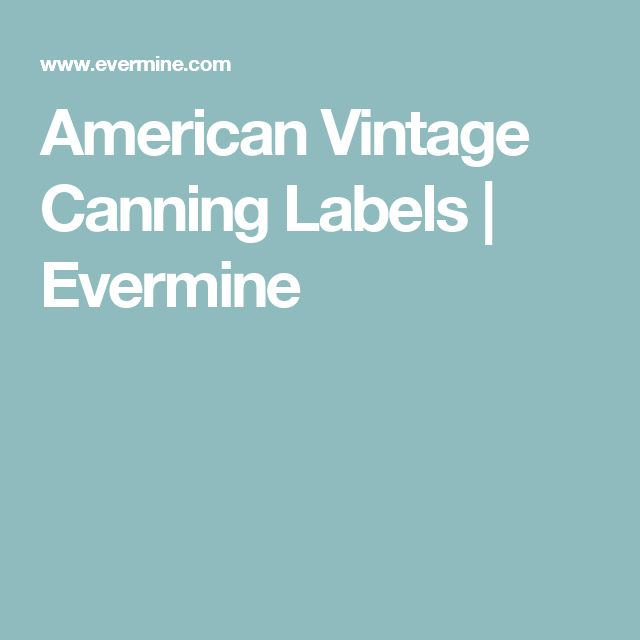 American Vintage Canning Labels | Evermine