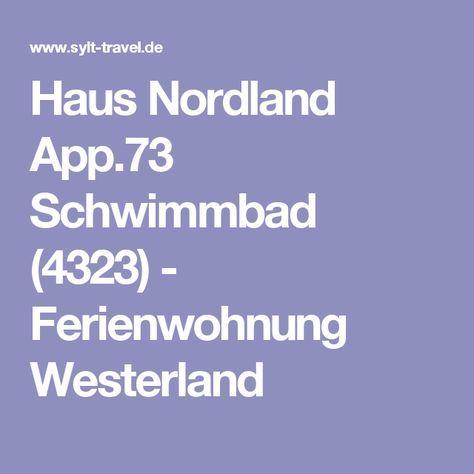 Haus Nordland App.73 Schwimmbad (4323) - Ferienwohnung Westerland