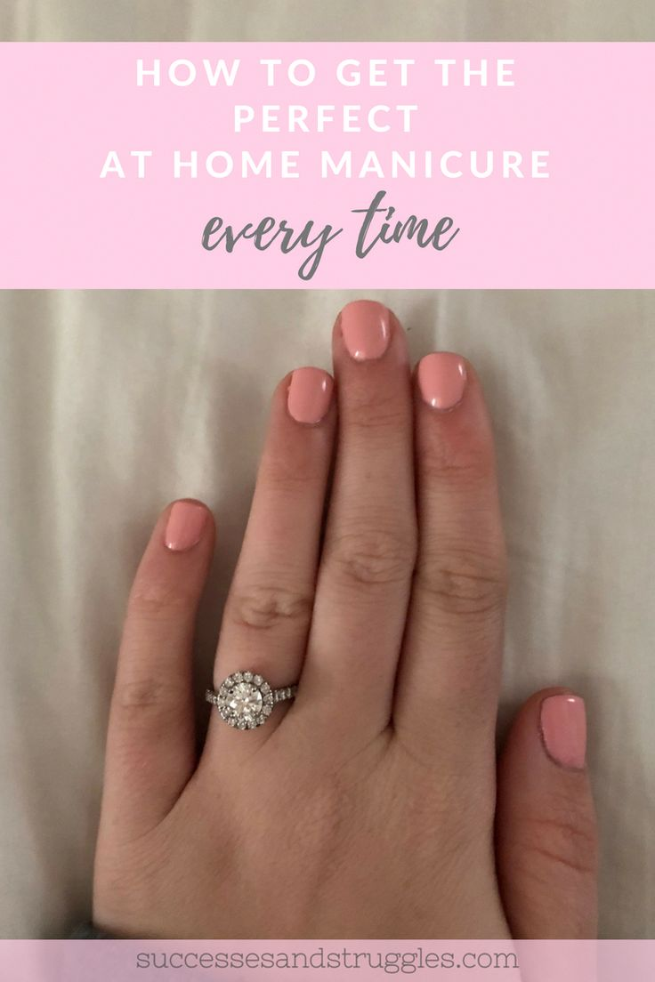The Perfect at Home Manicure, Every Time. At home mani DIY, gel nails, gel nail ...