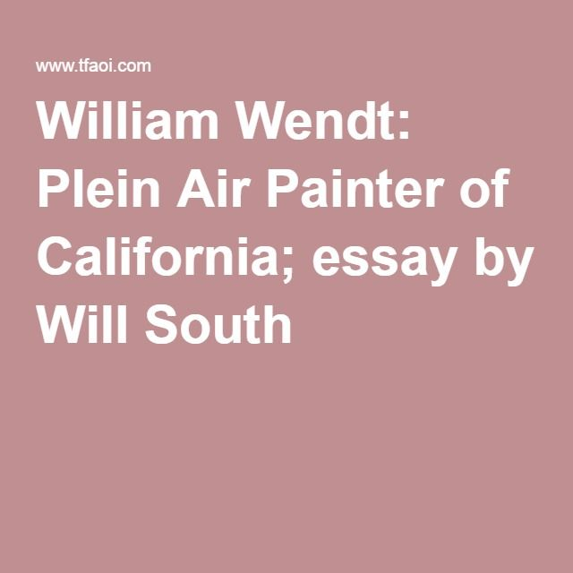 best artist o william wendt images paisajes  william wendt plein air painter of california essay by will south