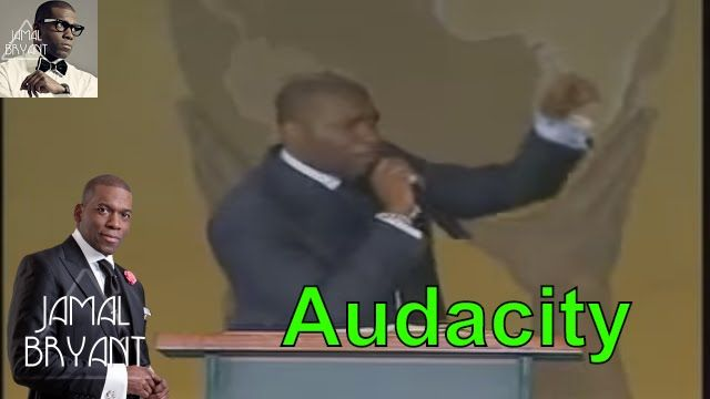 Pastor Sermons Jamal Bryant In Church 2016 -Pastor Jamal Harrison Bryant The Audacity of Hope
