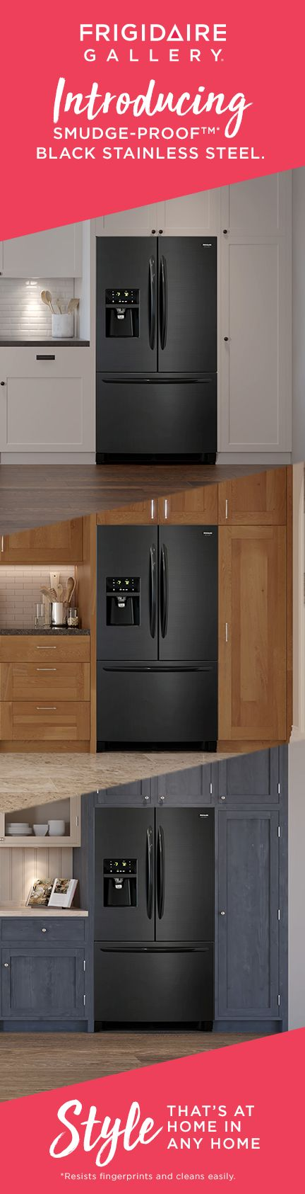 No matter your style, The Frigidaire Gallery Smudge-Proof™ Black Stainless Steel Collection takes your kitchen's look to the next level.