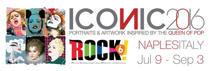 *** OFFICIAL *** ICONIC2016 @Mostra Rock Napoli Naples | Italy - July 9 - September 3 2016 - PAN Palazzo delle Arti Napoli ICONIC - Portraits & Artwork inspired by The Queen of Pop A project by Gabriele Ferrarotti, Ettore Ventura e Michele Sacco. ‪#‎mostrarock‬ ‪#‎mostrarocknapoli‬ ‪#‎mostrarock6‬ ‪#‎Iconic‬ ‪#‎art‬ ‪#‎exhibition‬ ‪#‎rebelart‬ ‪#‎artwork‬ ‪#‎drawing‬ ‪#‎fanart‬ ‪#‎graphic‬ ‪#‎graffiti‬ ‪#‎paint‬ ‪#‎madonna‬ ‪