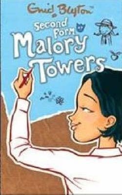 Second Form at Malory Towers - Enid Blyton
