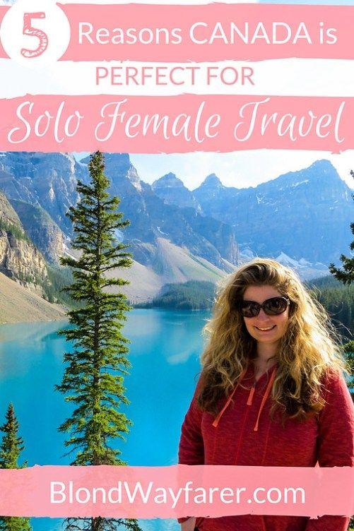 canada vancouver montreal solo female travel banff canada tips north america wanderlust