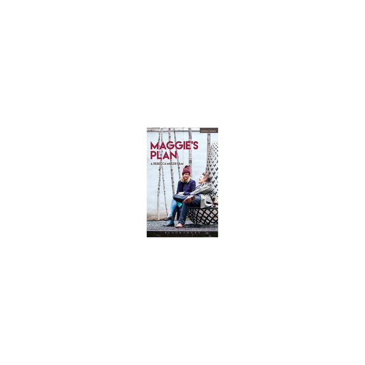 Maggie's Plan (Hardcover) (Rebecca Miller)