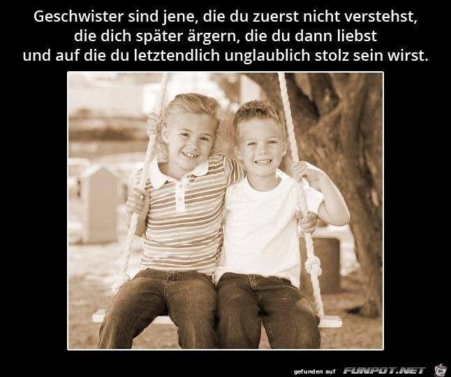 Schwester bruder zitat und Bruder Schwester