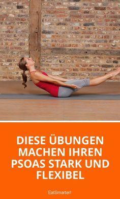 Diese Übungen machen Ihren Psoas stark und flexibel | eatsmarter.de