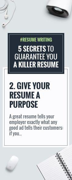 resume writing 5 secrets to guarantee you a killer resume
