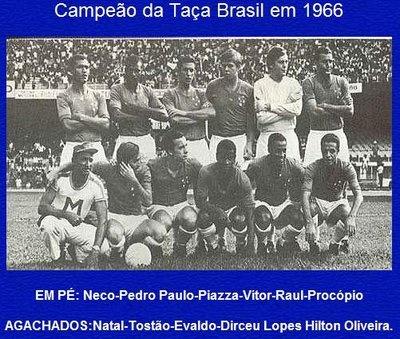 Cruzeiro Esporte Clube - Campeão da Taça Brasil 1966