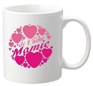 Mug Je t'aime Mamie – Cadeau pour la fête des Grands Mères, Noël, Anniversaire, Pâques, Baptême (Mug pour Mamy)