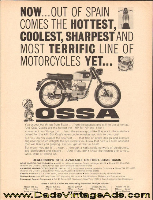1966 Ossa 175 Sport Motorcycle Ad - Now...out of Spain comes the hottest, coolest, sharpest and most terrific line of motorcycles yet...