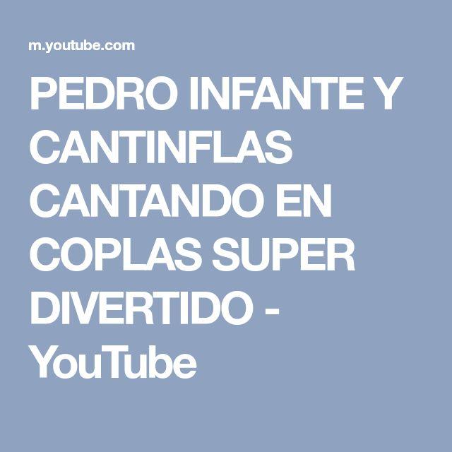 PEDRO INFANTE Y CANTINFLAS CANTANDO EN COPLAS SUPER DIVERTIDO - YouTube