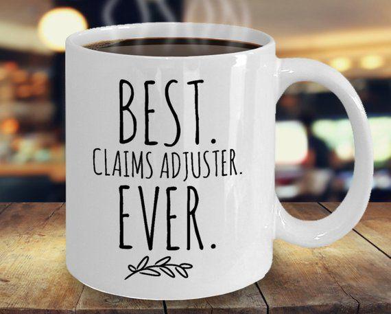 Best Claims Adjuster Ever Mug Minimalist Claims Adjuster Gift
