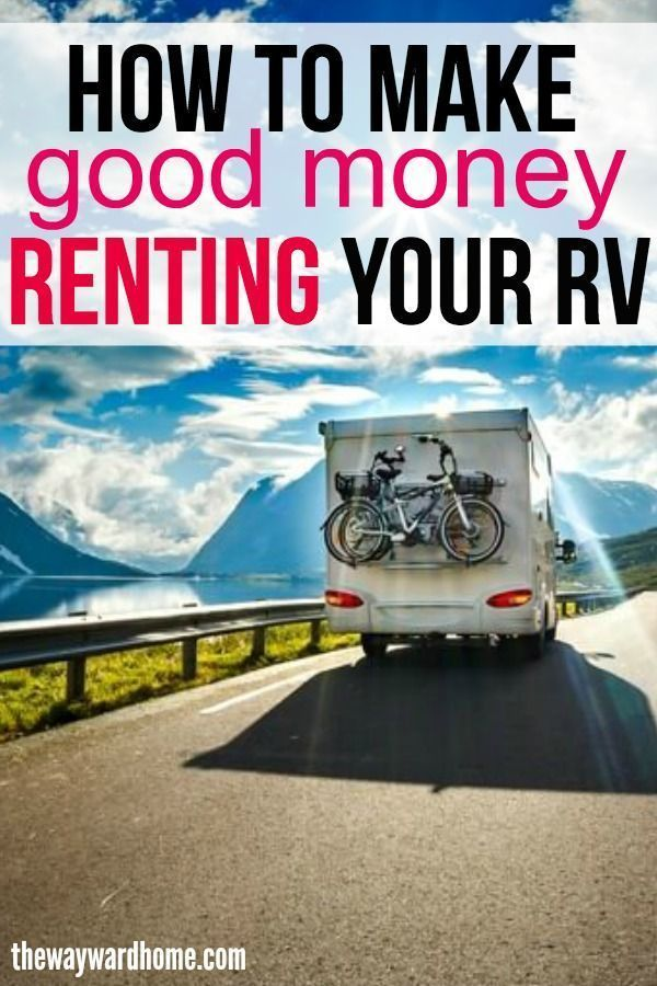 Want To Start Renting Out Your Rv Here S How To Do It In 2021 Camper Rental Camping Essentials Rv