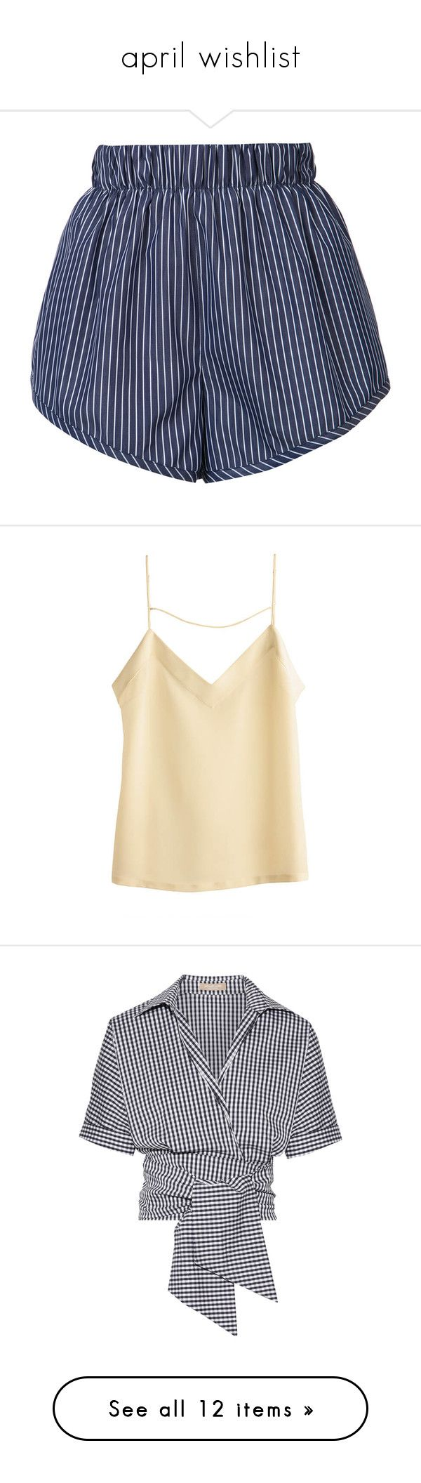 """""""april wishlist"""" by violevlasic ❤ liked on Polyvore featuring shorts, blue, stripe shorts, blue shorts, stretch waist shorts, elastic waistband shorts, stella mccartney, tops, silk camisole and beige cami"""