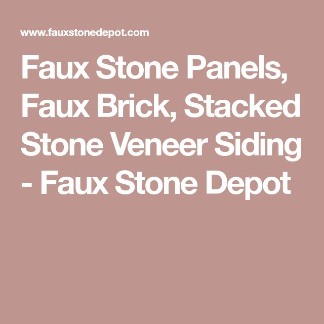 Faux Stone Panels, Faux Brick, Stacked Stone Veneer Siding - Faux Stone Depot