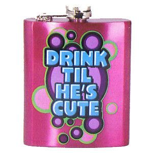 Hip Flask - Drink Til He's Cute – The Gift Spot