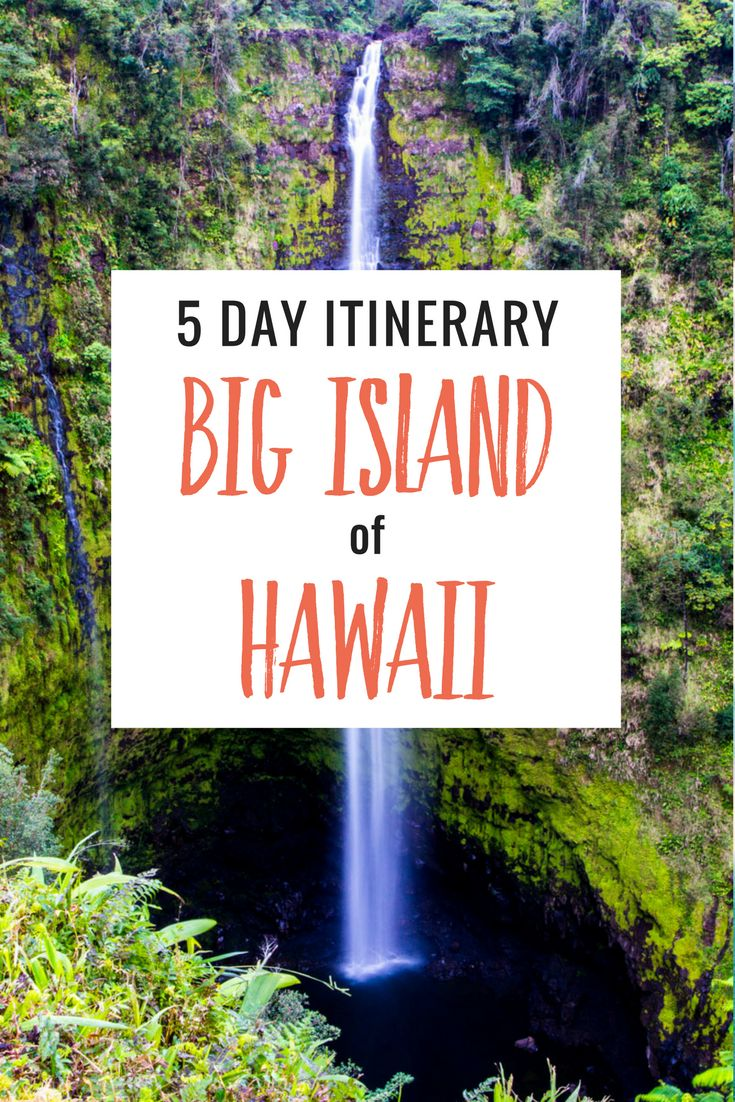 5 Day Itinerary - tips on things to do on the Big Island of Hawaii including tips for Kona, Volcanoes National Park, Hilo and Waikoloa.